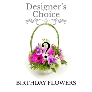 Designers Choice Birthday Flowers